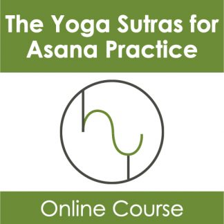 The Yoga Sutras for Asana Practice
