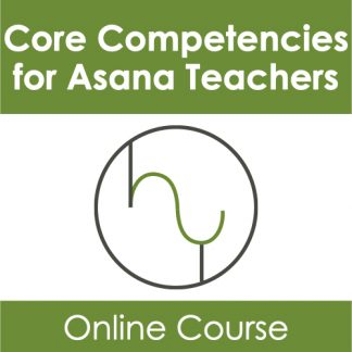 Core Competencies for Asana Teachers